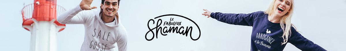 Le Fabuleux Shaman